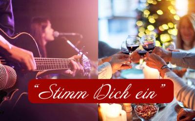 """""""Stimm Dich ein"""" … auf Weihnachten"""
